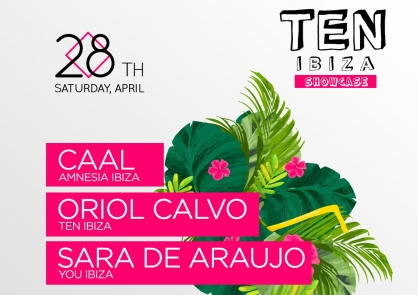 TEN Ibiza Showcase at STK Ibiza - Sat April 28th
